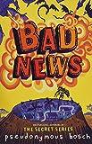 Bad News: 3 (Bad Books)