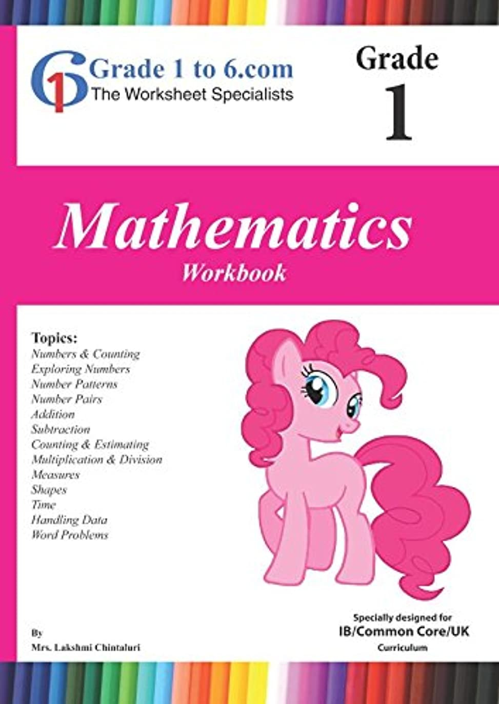 提案優遇リマークMaths Workbook: Grade 1 IB/K-6/KS2 (Grade 1 to 6 Books)