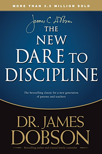 The New Dare to Discipline