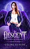 The Descent (Daughter of the Fallen Book 1) (Kindle Edition)