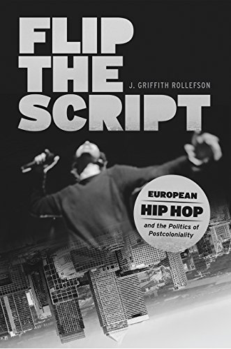 Compare Textbook Prices for Flip the Script: European Hip Hop and the Politics of Postcoloniality Chicago Studies in Ethnomusicology Illustrated Edition ISBN 9780226496214 by Rollefson, J. Griffith