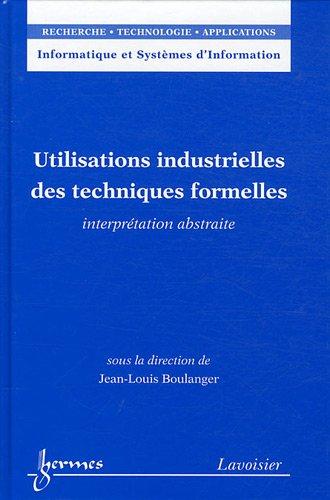 Utilisations industrielles des techniques formelles : Interprétation abstraite