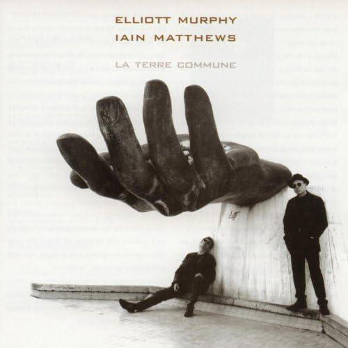 Elliott Murphy & Iain Matthews