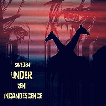 Sweden Under Zen Incandescence