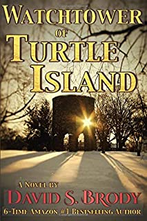 Watchtower of Turtle Island: Templars and the Antichrist (Templars in America)