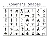 Konora's Shapes: Poses from Dancing Shapes for Creative Movement & Ballet Teachers