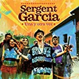 Songtexte von Sergent Garcia - Una y otra vez
