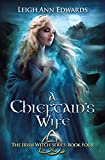 The Chieftain's Wife (The Irish Witch)