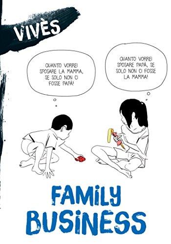 Family Business (Blog Vivès) (Italian Edition)