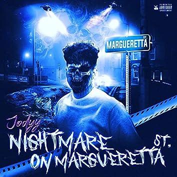 NIGHTMARE ON MARGUERETTA ST.