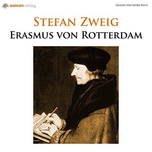 Erasmus von Rotterdam: Triumph und Tragik Titelbild