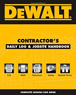 Dewalt Contractor's Daily Logbook & Jobsite Reference
