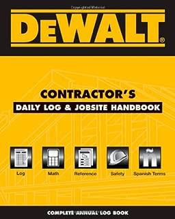 DEWALT Contractor's Daily Logbook & Jobsite Reference (DEWALT Series)