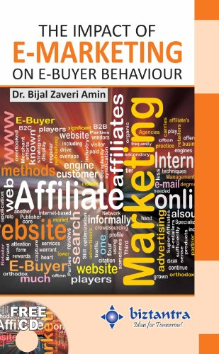 The Impact of E-Marketing on E-Buyer Behaviour (English Edition)