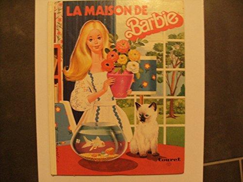 LA MAISON DE BARBIE.
