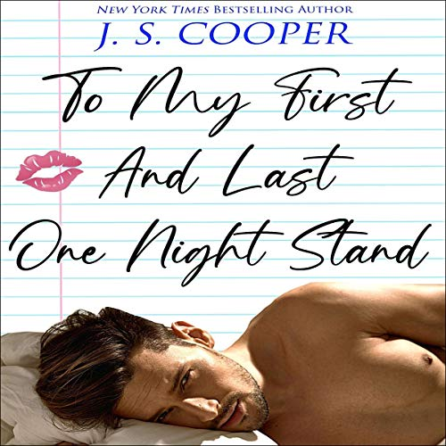 Couverture de To My First and Last One Night Stand