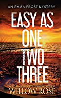 Easy as One, Two, Three (Emma Frost Mystery)