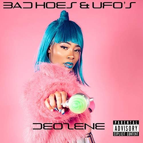 Bad Hoes & Ufo's [Explicit]