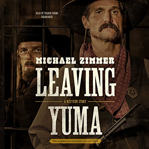 Leaving Yuma audiobook cover art