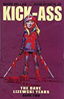 Kick-Ass 2: The Dave Lizewski Years