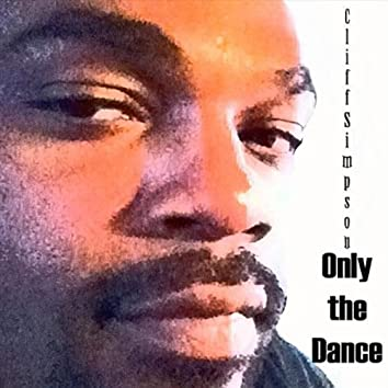 Only the Dance