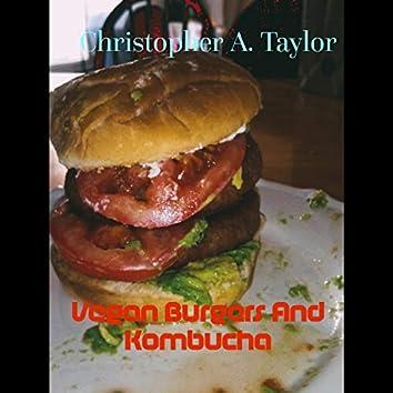 Vegan Burgers and Kombucha