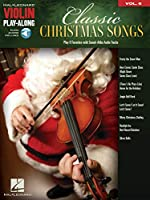 Classic Christmas Songs: Includes Downloadable Audio (Violin Play-along)