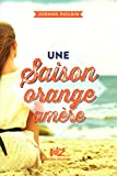 UNE SAISON ORANGE AMERE