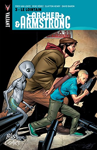 Archer & Armstrong Vol. 3: Le Lointain