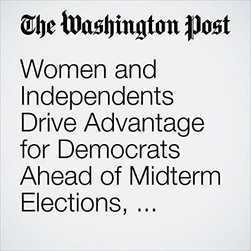 Women and Independents Drive Advantage for Democrats Ahead of Midterm Elections, Post-ABC Poll Finds copertina