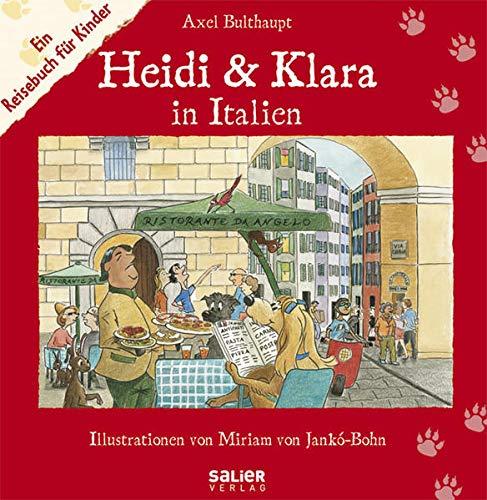 Heidi und Klara in Italien. Ein Reisebuch für Kinder