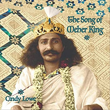 The Song of Meher King