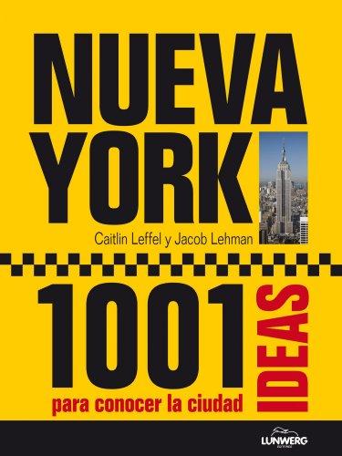Nueva York. 1001 Ideas para conocer la ciudad (General)