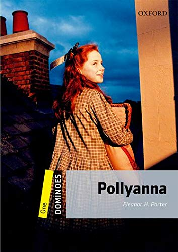 Dominoes: One: Pollyanna: Reader 6. Schuljahr, Stufe 1