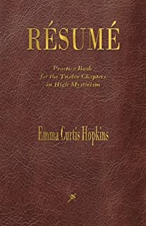 Resume: Practice Book for the Twelve Chapters in High Mysticism