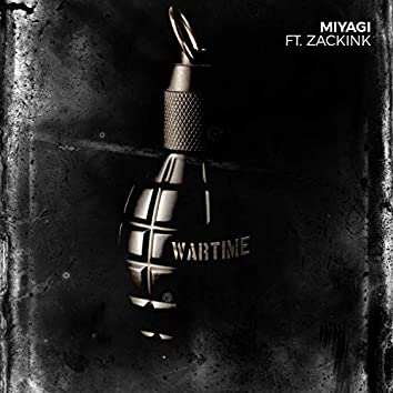 Wartime (feat. Zack Ink)