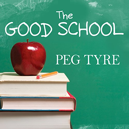 The Good School audiobook cover art