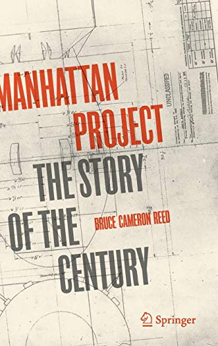 Manhattan Project: The Story of the Century
