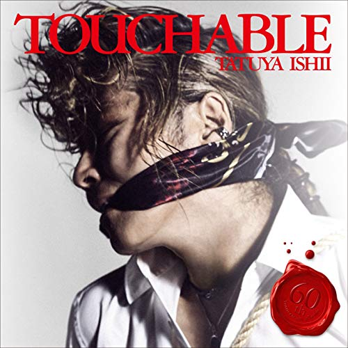 [album]TOUCHABLE – 石井竜也[FLAC + MP3]