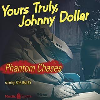 Johnny Dollar: Phantom Chases cover art