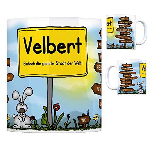 Velbert - Einfach die geilste Stadt der Welt Kaffeebecher Tasse Kaffeetasse Becher mug Teetasse Büro Stadt-Tasse Städte-Kaffeetasse Lokalpatriotismus Spruch kw Köln Essen Paris London Heidhausen New