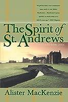 The Spirit of St. Andrews by Alister Mackenzie(1998-03-02)