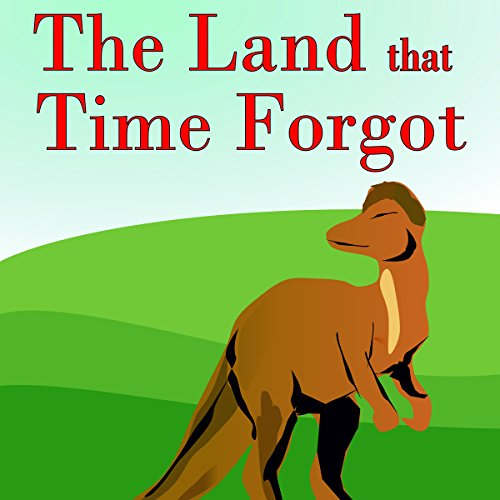 Bargain Audio Book - The Land That Time Forgot