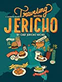Traveling with Jericho: A Cookbook Memoir
