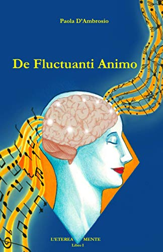 De Fluctuanti Animo (L'ETEREA MENTE, Band 1)