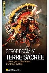Terre sacrée - l'univers spirituel des indiens d'amerique du nord Paperback