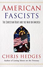 American Fascists the Christian Right &