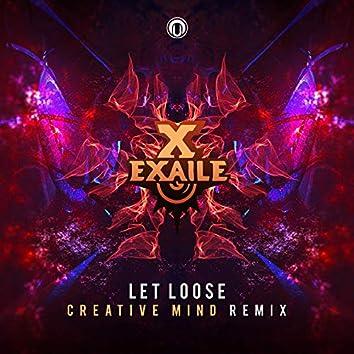 Let Loose (Creative Mind Remix)