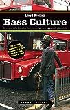Bass Culture: La musica dalla Giamaica: ska, rock steady, roots reggae, dub e dancehall
