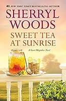Sweet Tea at Sunrise (A Sweet Magnolias Novel)